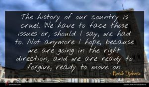 Novak Djokovic quote : The history of our ...