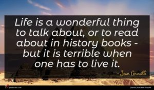 Jean Anouilh quote : Life is a wonderful ...