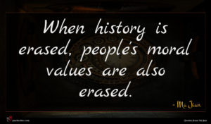 Ma Jian quote : When history is erased ...