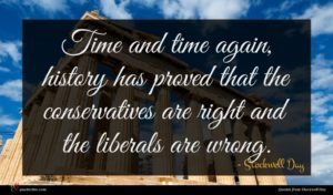 Stockwell Day quote : Time and time again ...