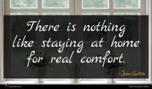 Jane Austen quote : There is nothing like ...
