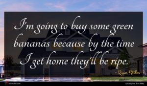 Ryan Stiles quote : I'm going to buy ...