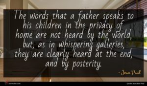 Jean Paul quote : The words that a ...