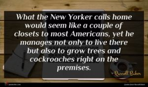 Russell Baker quote : What the New Yorker ...