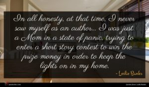 Leslie Banks quote : In all honesty at ...