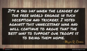 Major R. Owens quote : It's a sad day ...