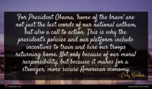 Cory Booker quote : For President Obama 'home ...