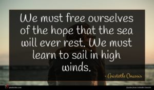 Aristotle Onassis quote : We must free ourselves ...