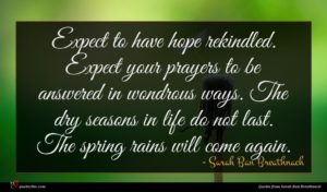 Sarah Ban Breathnach quote : Expect to have hope ...